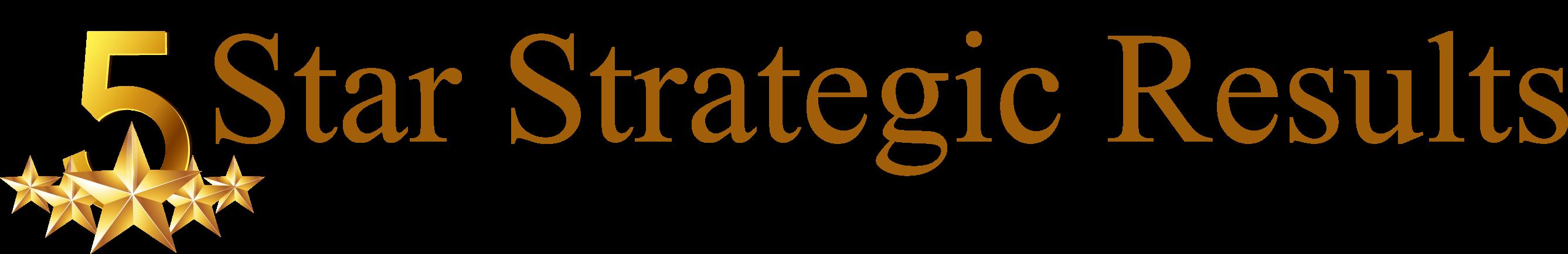 5 star strategic results